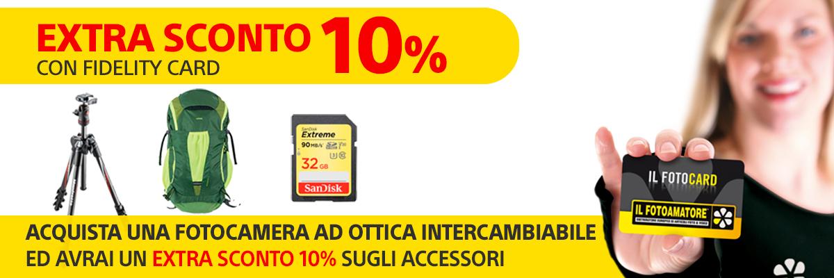 Promozione fidelity card sconto extra 10% dal 7 al 30 Novembre